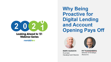 Why Being Proactive for Digital Lending & Account Opening Pays Off