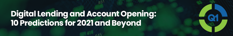 Webinar 2 Digital Lending and Account Opening 10 Predictions for 2021 and Beyond