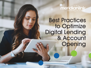 Best Practices to Optimize Digital Lending and Digital Banking