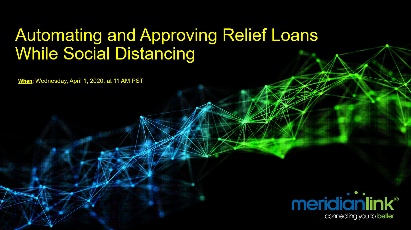 Automating and Approving Relief Loans While Social Distancing