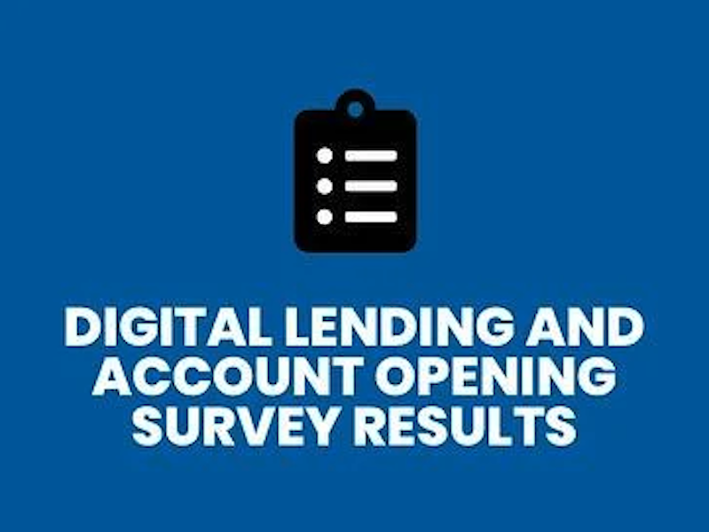 Digital-Lending-Account-Opening-Survey-Results