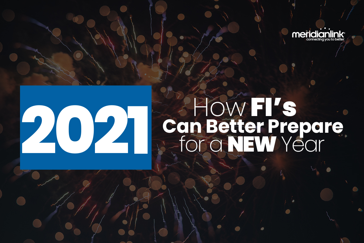 Forecasting 2021: How FI's can Better Prepare for a NEW Year
