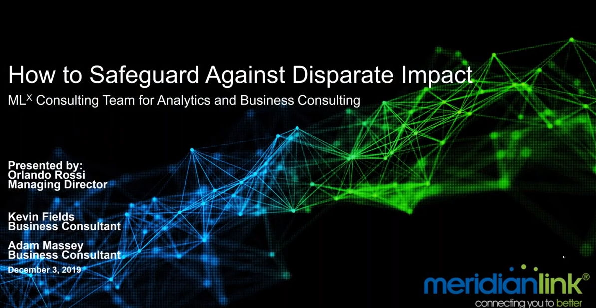 How to Guard Against Indirect Lending Disparate Impact - How can lending institutions safeguard against disparate impact? Get some best practices from MeridianLink.