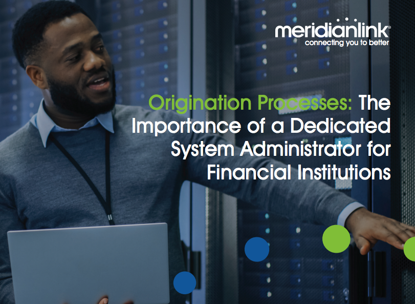 Loan Origination System: The Importance of a Dedicated System Admin