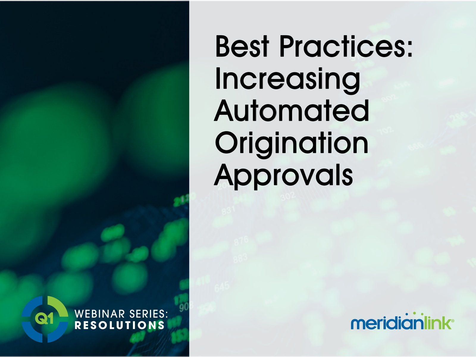 Q1-webinar-best-practices-increasing-automated-origination-approvals