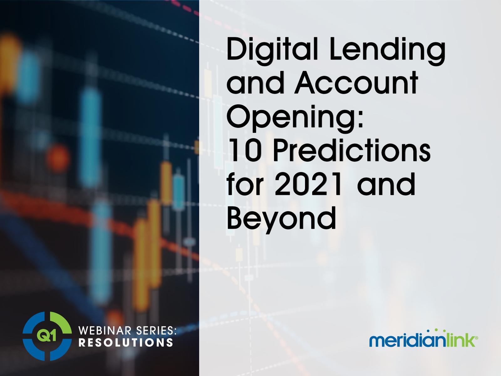 Q1-webinar-digital-lending-account-opening-10-predictions-1