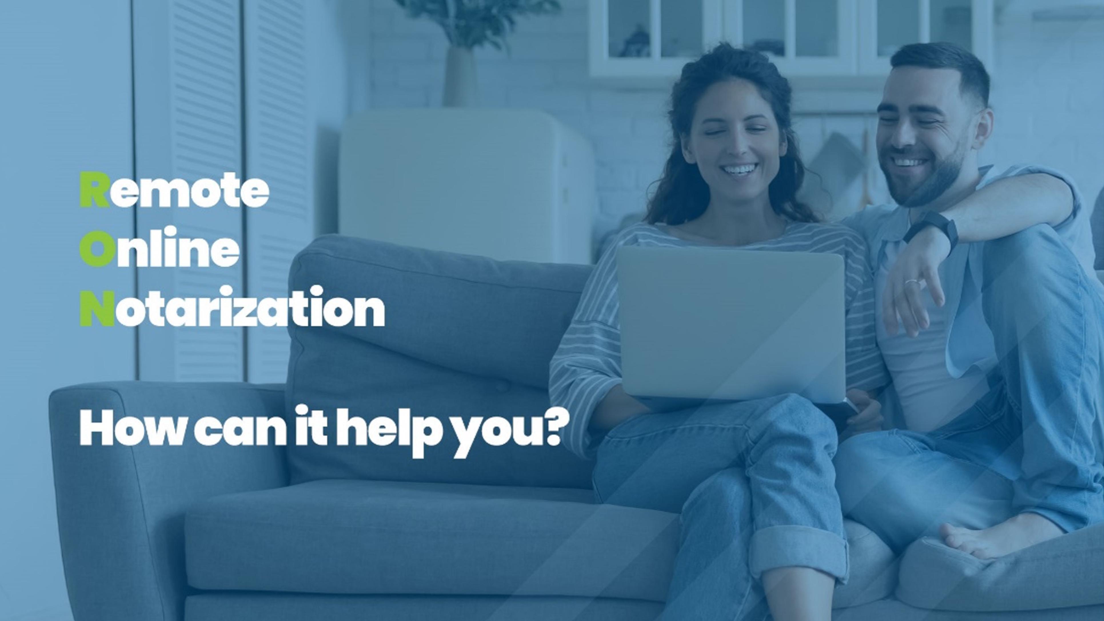Remote Online Notarization (RON) Update